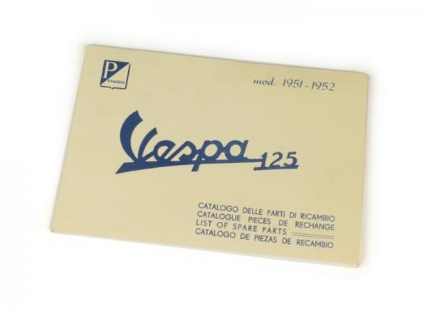 Catalogue des pièces de rechange -VESPA- Vespa 125 (1951-1952)