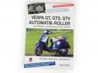 Livre -Vespa GT, GTS 125-300, GTV- Technik, Wartung, Reparatur