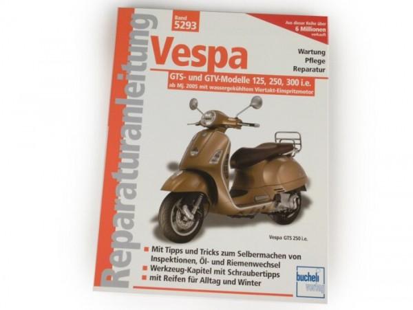 Book -Reparaturanleitung- Vespa GTS-, GTV-125, 250, 300 i.e. - (2005-)