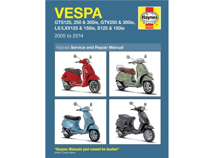 Book -HAYNES workshop manual- Vespa LX125ie, LX150ie, LXV125/150ie,  S125/150ie (09-13), GTS125ie Super (09-14), GTS250ie (05-09), GTS300ie  Super