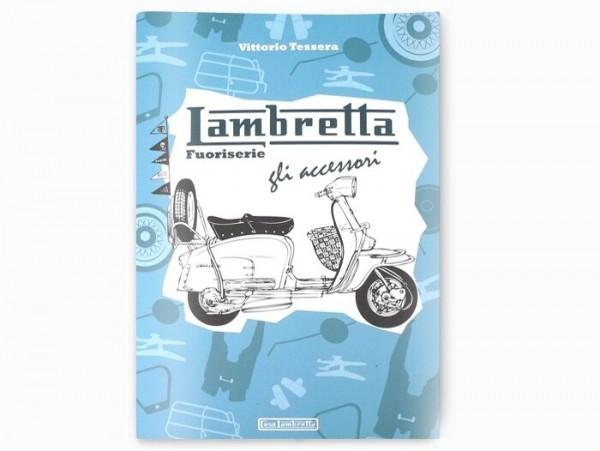 Livre -Lambretta fuoriserie, gli accessori- de Vittorio Tessera - italien