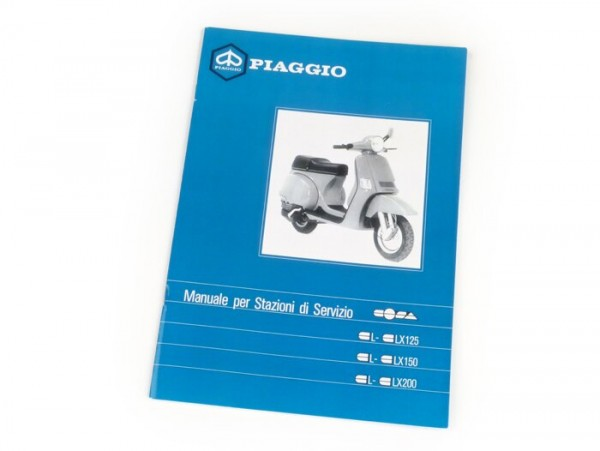 Workshop manual -VESPA- Vespa Cosa 125 L-LX, Cosa 150 L-LX, Cosa 200 L-LX,