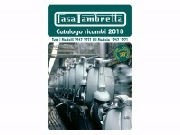 Catalog -CASA LAMBRETTA- Spare Parts Catalogue 2018 - 350 pages - LI, TV, LIS, SX, DL, JUNIOR, LUI