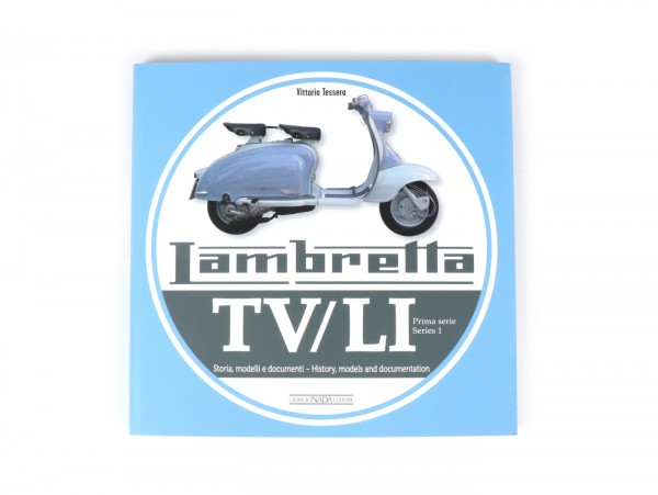 Livre -LAMBRETTA- TV175 (série 1) - histoire, modèles et documentation de Vittorio Tessera