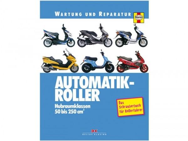 Book -Wartung und Reparatur- Automatikroller 50-250cc (Italien, Spanien, Frankreich und Japan) - Das Schrauberbuch für Rollerfahrer - by Phil Mather