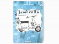 Book -Lambretta fuoriserie, gli accessori- by Vittorio Tessera - Italian