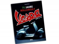 Book -70 Jahre Rollerkult, Vespa, Ape & Co. by Gerhard Siem (256 pages, 550 pictures, German)