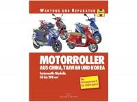Buch -Reparaturanleitung- Automatikroller 50-200ccm (China, Taiwan und Korea) - das Schrauberbuch für Rollerfahrer von Phil Mather