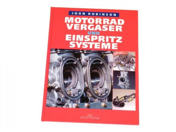 Book -Motorradvergaser und Einspritzsysteme - by John Robinson