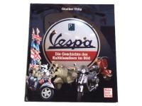 Libro -Vespa die Geschichte de Kultklassikers im Bild- di Günther Uhlig