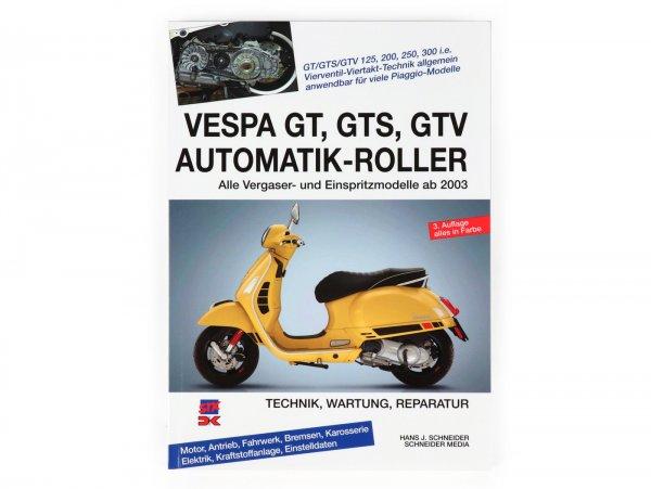 Libro -Vespa GT, GTS 125-300, GTV- Technik, Wartung, Reparatur