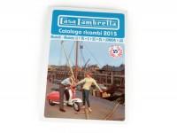 Catalog -CASA LAMBRETTA- Spare Parts Catalogue 2015 - 250 pages - LI, TV, LIS, SX, DL, JUNIOR, LUI