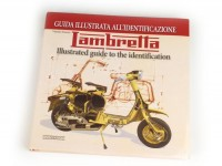 Libro -Lambretta Illustrated guide to the identification- de Vittorio Tessera (italiano, inglés, 312 páginas, en color)