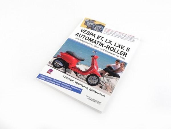 Book -Vespa ET, LX, LXV, S- Technik, Wartung, Reparatur