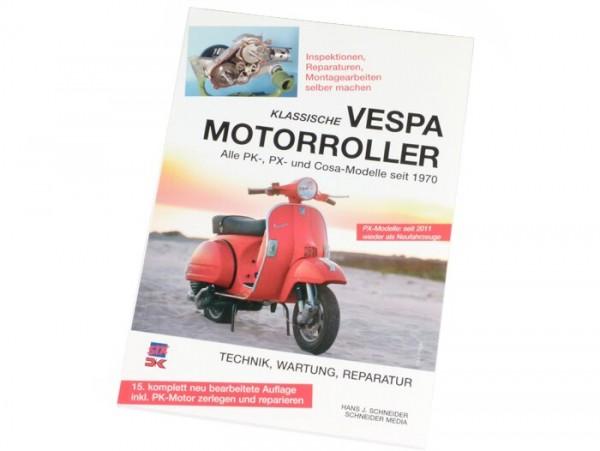 Book -STX Klassische Vespa Motorroller- Vespa PX, PK und Cosa ab 1970 - Technik, Wartung, Reparatur - 15th edition