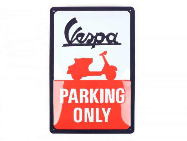 "Plaque publicitaire -Nostalgic Art- Vespa ""Parking only"", 20x30cm"