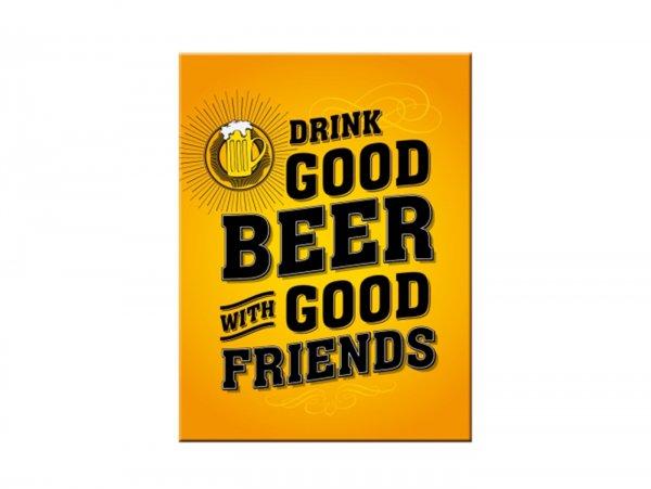 """Magnet -Nostalgic Art- """"Drink Good Beer"""" - 6x8cm"""