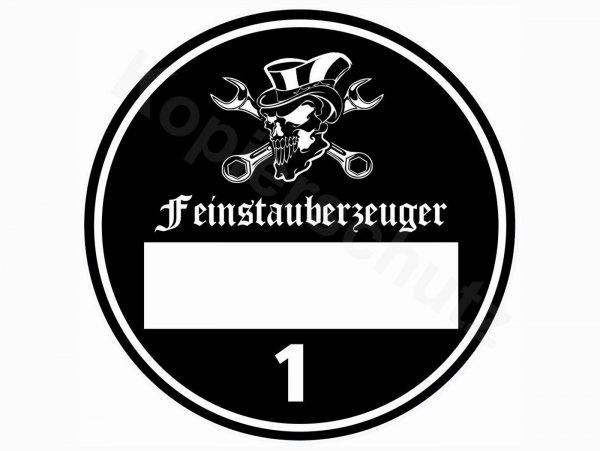 """Aufkleber -Ø 80mm- """"Feinstauberzeuger"""""""