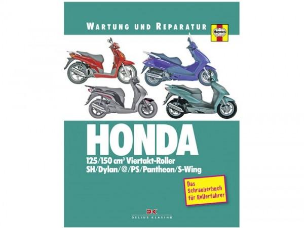 Book -Reparaturanleitung- Honda Automatikroller (SH, Dylan, @, PS, Pantheon, S-Wing) - das Schrauberbuch für Rollerfahrer - by Matthew Coombs