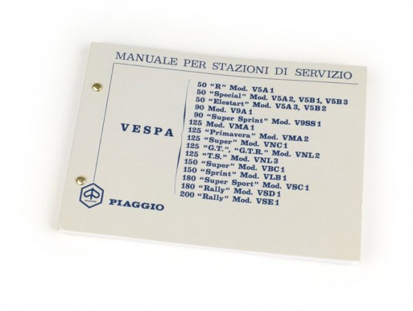 Workshop manual (italian) -VESPA- Vespa 50 R, 50 Special, 50 Elestart, 90, 90 Super Sprint, 125 Nuova, 125 Primavera, 125 Super, 125 GT, 125 GTR, 125 TS, 150 Super, 150 Sprint, 180 Super Sport, 180 Rally, 200 Rally