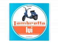 Libro -Lambretta lui, history, models and documentation- de Vittorio Tessera (italiano, inglés, 120 páginas, en color)
