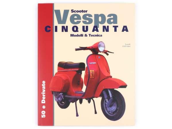 Livre -Vespa Tecnica VII Vespa Cinquanta (PK 50-125)- italien