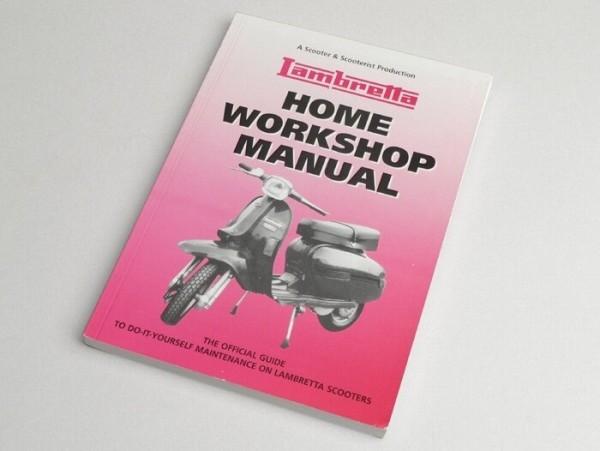 Livre -Lambretta, Home Workshop Manual-