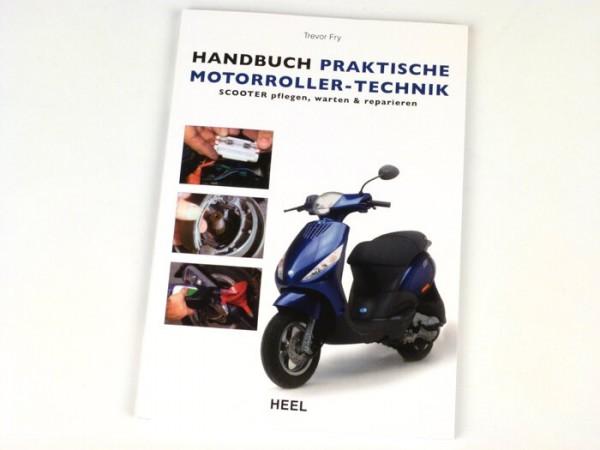 Libro -Handbuch praktische Motorroller-Technik - Automatik Scooter pflegen, warten und reparieren - de Trevor Frey (80 páginas, 132 ilustraciones en color, alemán)