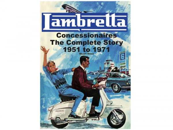 Book -Lambretta concessionaires the complete story 1951 to 1971- Stuart Owen - A4, 180 pages, 310 pictures, English