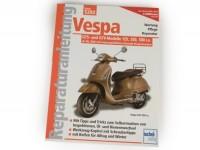 Livre -Reparaturanleitung- Vespa GTS-, GTV-125, 250, 300 i.e. - (2005-)