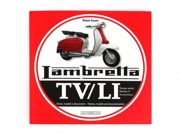 Libro -Lambretta TV, LI Serie 3 Scooterlinea, history, models and documentation- de Vittorio Tessera (italiano, inglés, 120 páginas, en color)
