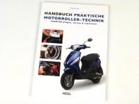 Livre -Handbuch praktische Motorroller-Technik - Automatik Scooter pflegen, warten und reparieren- de Trevor Frey (80 pages, 132 illustrations en couleur, allemand)