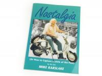 Libro -Nostalgia di Mike Karslake- inglese, 50 pagine, copertina morbida