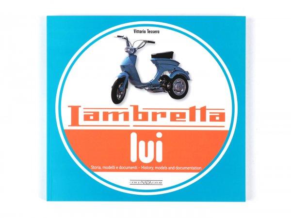 Libro -Lambretta lui, history, models and documentation- de Vittorio Tessera (italiano, inglés, 120 páginas, en color)