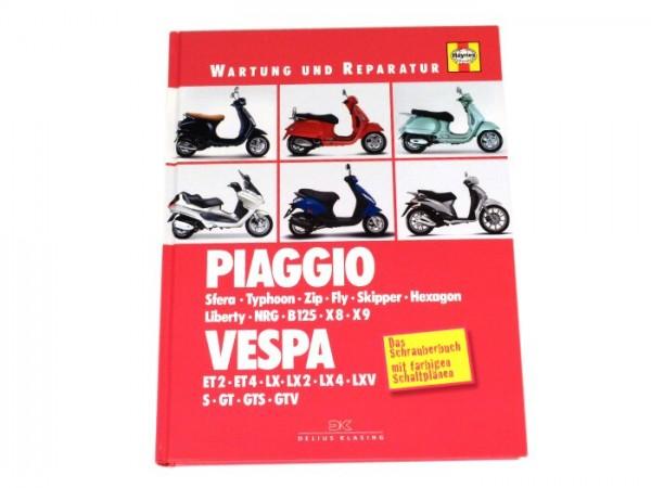 Libro -Wartung und Reparatur- Vespa ET2, ET4, LX, LXV, S, GT, GTS 125-300, GTV, Piaggio Sfera, TPH, Zip, Fly, Skipper, Hexagon, Liberty, NRG, X8, X9 - Das Schrauberbuch mit farbigen Schaltplänen