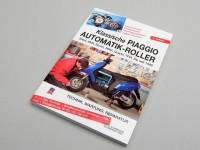 Buch -Reparaturanleitung- Piaggio Sfera 50, Sfera 80, Sfera 125, SKR, Quartz
